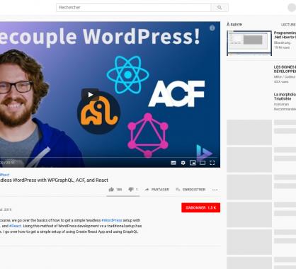 Une vidéo tutoriel sur WordPress Headless avec WPGraphQL, ACF, et React